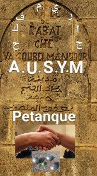 AUSYM - ASSOCIATION UNION SPORTIVE YAAKOUB EL MANSOUR SECTION PETANQUE - RABAT